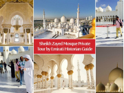 Sheikh-Zayed-Mosque-Private-Tour-by-Emirati-Historian-Guide1